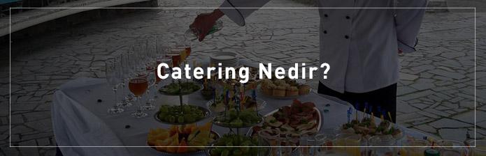 Catering-Nedir